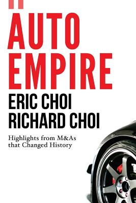 Auto Empire - Choi, Eric, and Choi, Richard, and Lee, J H Reggie (Translated by)