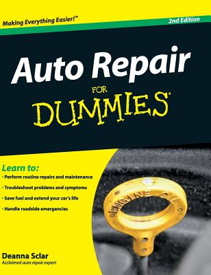 Auto Repair for Dummies - Sclar, Deanna