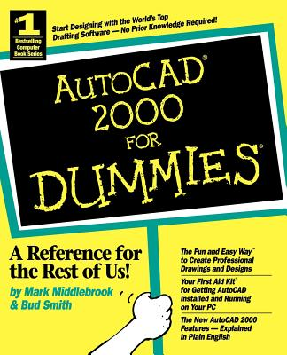 AutoCAD 2000 for Dummies - Middlebrook, Mark, and Smith, Bud E