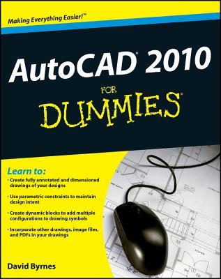 AutoCAD 2010 for Dummies - Byrnes, David