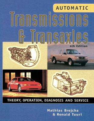 Automatic Transmissions and Transaxles - Brejcha, Mathias