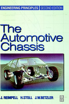Automotive Chassis: Engineering Principles - Reimpell, Jornsen, and Stoll, Helmut