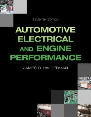 Automotive Electrical and Engine Performance - Halderman, James D.