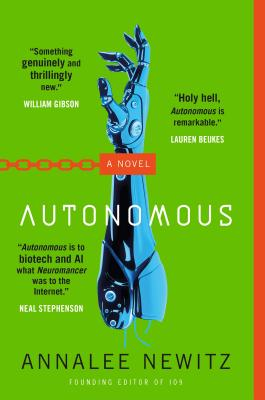 Autonomous - Newitz, Annalee