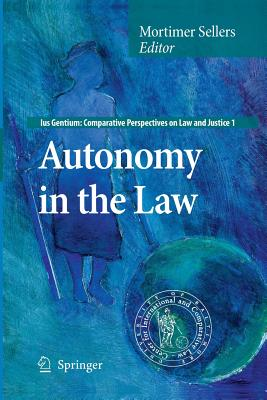 Autonomy in the Law - Sellers, Mortimer (Editor)