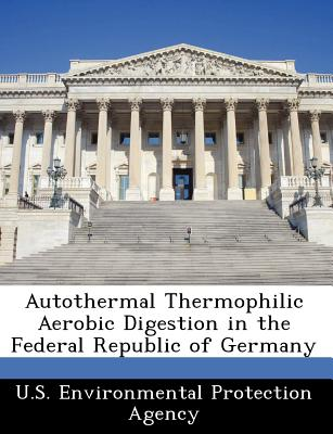Autothermal Thermophilic Aerobic Digestion in the Federal Republic of Germany -