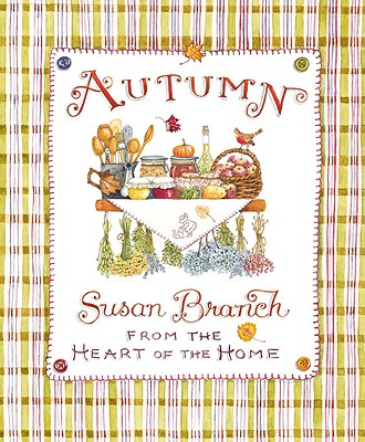 Autumn from the Heart of the Home - Branch, Susan
