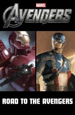 Avengers: Road to Marvel's the Avengers - David, Peter (Text by), and Gage, Christos (Text by), and Casey, Joe (Text by)