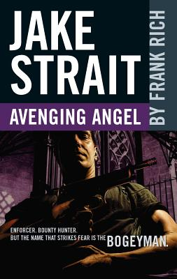 Avenging Angel - Rich, Frank