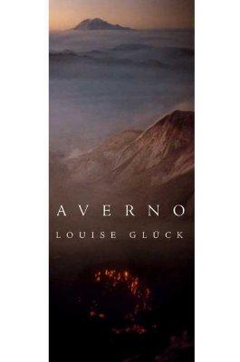 Averno: Poems - Glueck, Louise