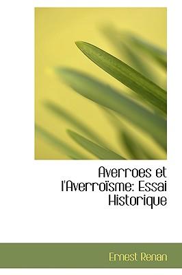 Averroes Et L'Averroisme: Essai Historique - Renan, Ernest