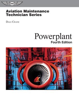 Aviation Maintenance Technician: Powerplant - Crane, Dale, and Foulk, Jerry Lee (Editor), and Scroggins, David (Editor)