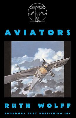 Aviators - Wolff, Ruth
