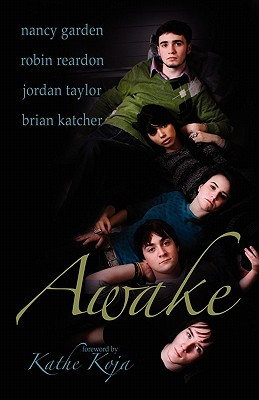 Awake - Pennington, Tracey (Editor), and Koja, Kathe (Foreword by)