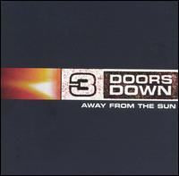 Away from the Sun [Bonus DVD] - 3 Doors Down
