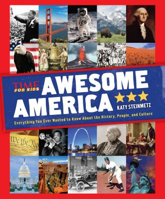 Awesome America (a Time for Kids Book) - The Editors of Time for Kids