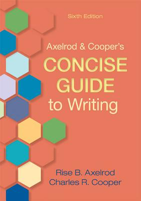 Axelrod & Cooper's Concise Guide to Writing - Axelrod, Rise B, and Cooper, Charles R
