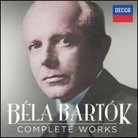 Béla Bartók: Complete Works - Adam Fellegi (piano); Alexandru Agache (baritone); Andor Foldes (piano); András Schiff (piano); Andrea Meláth (vocals);...