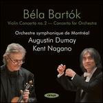 Béla Bartók: Violin Concerto No 2; Concerto for Orchestra