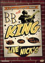 B.B. King: Live at Nick's