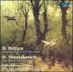 B. Britten: String Quartet No. 1; D. Shostakovich: Piano Quintet