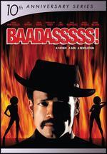 BAADASSSSS! [10th Anniversary]
