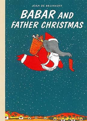 Babar and Father Christmas - Brunhoff, Jean de