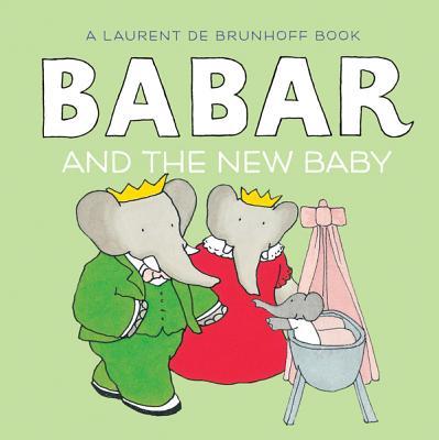 Babar and the New Baby - de Brunhoff, Laurent