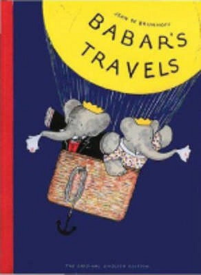 Babar's Travels - Brunhoff, Jean De