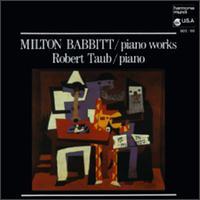Babbitt: Piano Works - Robert Taub (piano)