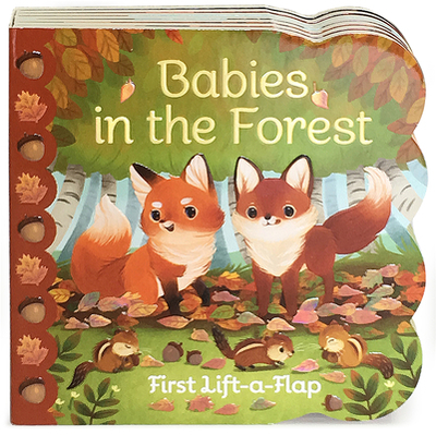 Babies in the Forest - Swift, Ginger, and Cottage Door Press (Editor)