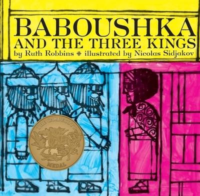 Baboushka and the Three Kings - Robbins, Ruth