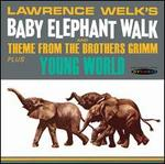 Baby Elephant Walk / Young World