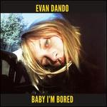 Baby I'm Bored [Deluxe Edition] [2 CD]