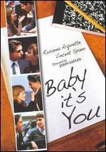 Baby It's You!