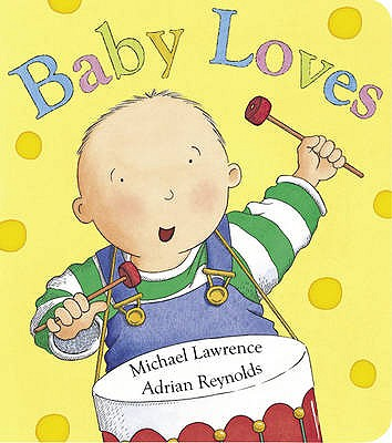 Baby Loves - Lawrence, Michael