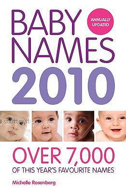 Baby Names 2010: Over 7,000 of This Year's Favourite Names - Turner, Eleanor