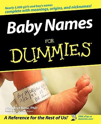 Baby Names for Dummies - Rose, Margaret
