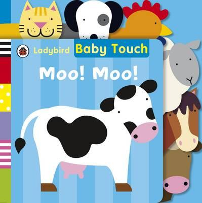Baby Touch: Moo! Moo! Tab Book -