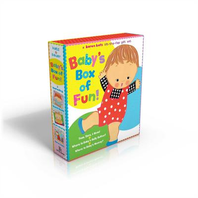 Baby's Box of Fun: A Karen Katz Lift-The-Flap Gift Set: Toes, Ears, & Nose!/Where Is Baby's Belly Button?/Where Is Baby's Mommy? - Katz, Karen (Illustrator), and Bauer, Marion Dane