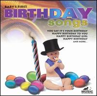 Baby's First: Birthday Songs - Various Artists