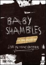 Babyshambles: Up the Shambles