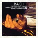 Bach: A La Maniera Italiana