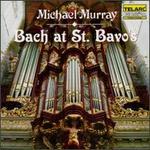Bach at St. Bavo's