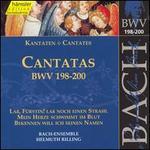 Bach: Cantatas, BWV 198-200