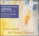 Bach: Cantatas, BWV 61, 36, 62, 132