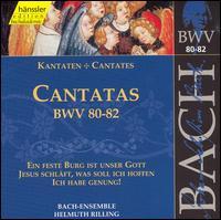 Bach: Cantatas, BWV 80-82 - Adalbert Kraus (tenor); Arleen Augér (soprano); Dietrich Fischer-Dieskau (bass); Gabriele Schreckenbach (alto);...