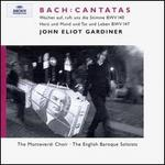 "Bach: Cantatas ""Wachet auf, ruft uns die Stimme"" & ""Herz und Mund und Tat und Leben"" - Anthony Rolfe Johnson (tenor); English Baroque Soloists; Michael Chance (counter tenor); Ruth Holton (soprano); Stephen Varcoe (bass); Monteverdi Choir (choir, chorus); John Eliot Gardiner (conductor)"
