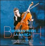 Bach: Complete Suites for Cello