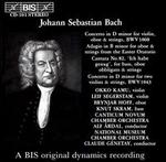Bach: Concerto for violins in D minor, etc.